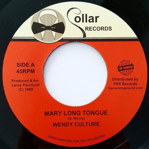WENDY CULTURE / CHUCKLEBERRY – Mary Long Tongue / Falla Falla - TRS Records