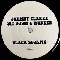 JOHNNY CLARKE - Sit Down & Wonder (TEST PRESS) 7""