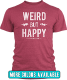Weird But Happy Tee