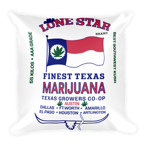 Lone Star Marijuana - Square Pillow