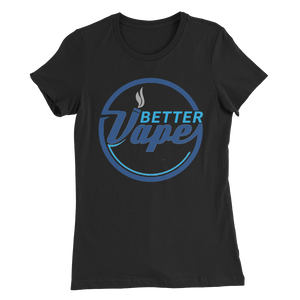 Better Vape - Women's Slim Fit T-Shirt