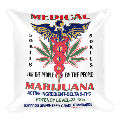 Medical Marijuana - Square Pillow