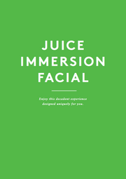 Juice Immersion Facial