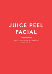 Juice Peel Facial