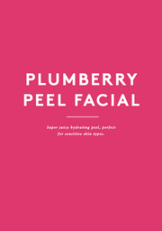 Plumberry Peel Facial