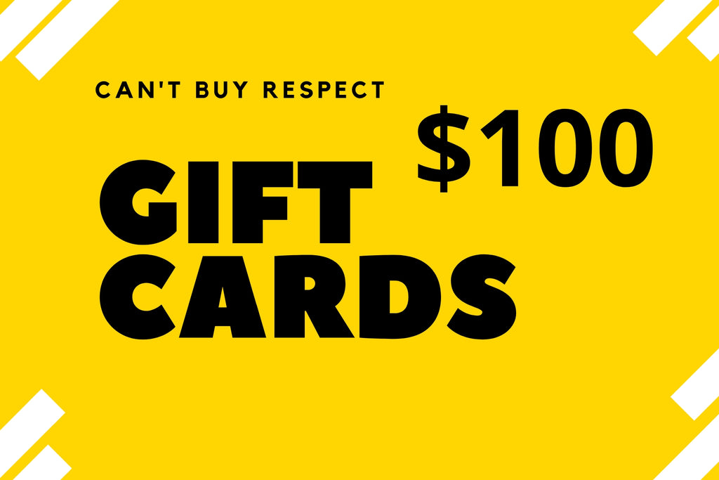 Can't Buy Respect Gift Cards (Digital)