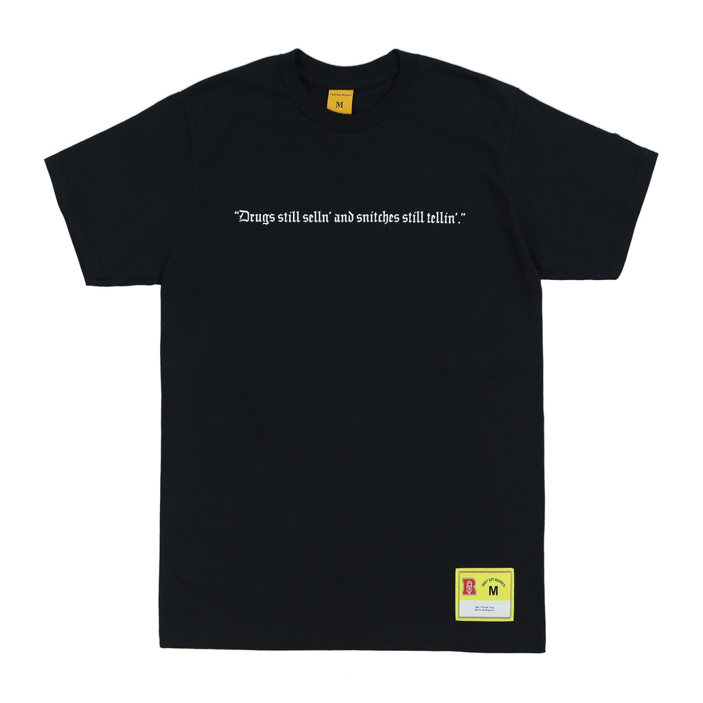 Drugs Still Sellin' Tee (Black)