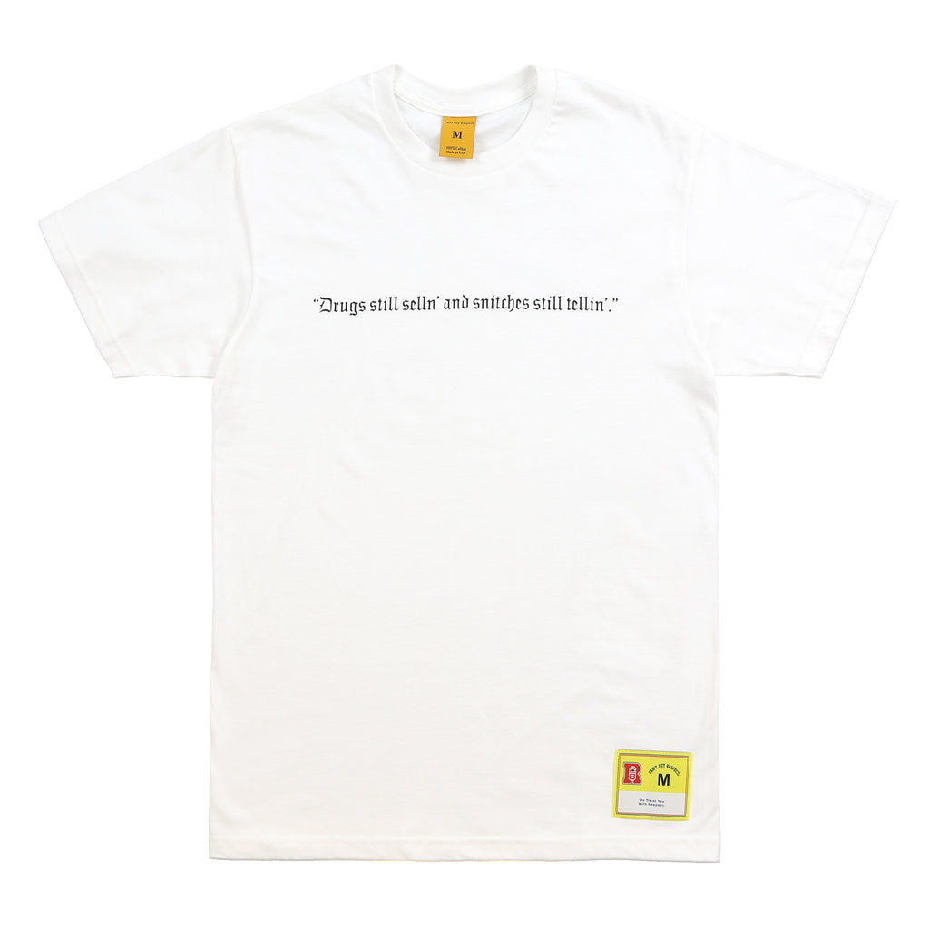 Drugs Still Sellin' Tee (White)