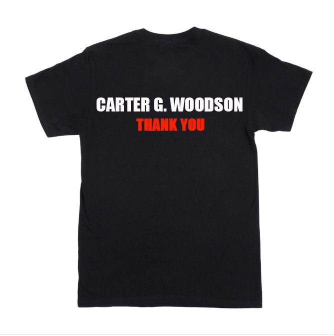 CARTER G. WOODSON T-SHIRT