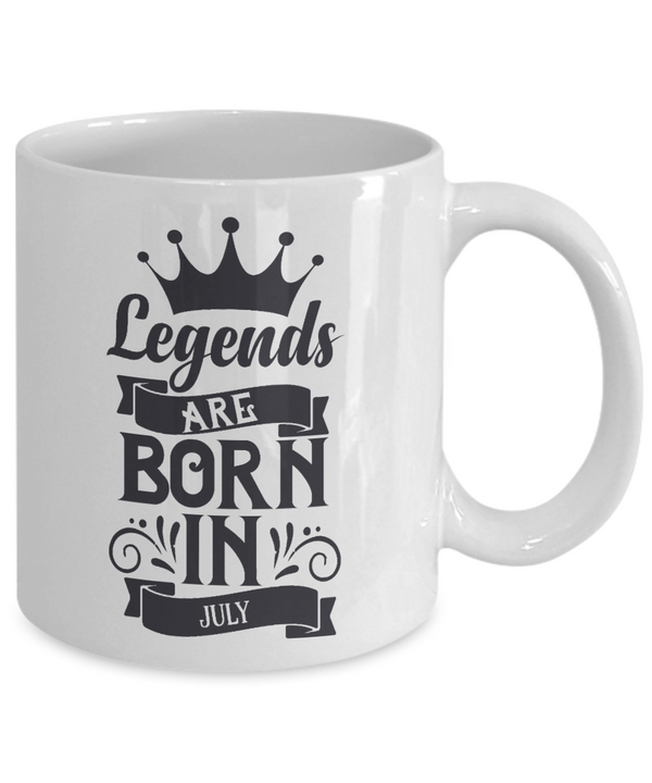 Legends Are Born in July Mug