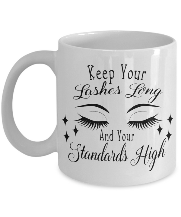 Keep Your Lashes Long Coffee Mug
