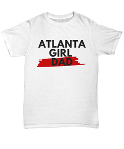 Atlanta Girl Dad. Show Your Girl Dad Pride