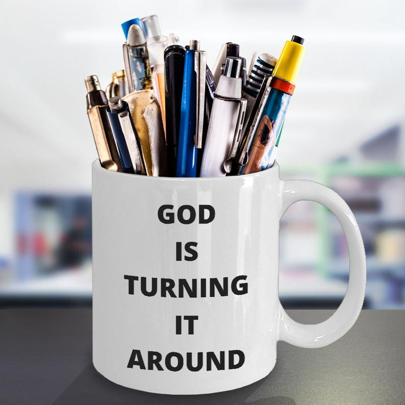 God Is Turning It Around Church, Religion, Bible, Around, Christmas, Easter, Love, Joy, Promise Ceramic Color Changing Magic Tea Coffee Cup