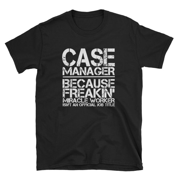 Case Manager Cotton Short-Sleeve Unisex T-Shirt