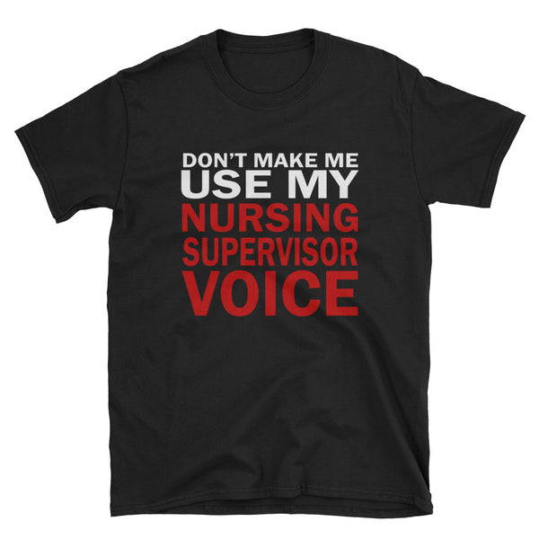 Nurse Supervisor Cotton Short-Sleeve Unisex T-Shirt
