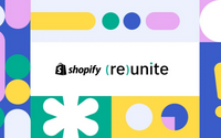 4 Things We're Most Excited For From Shopify (Re)Unite!