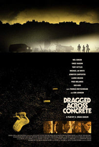 Dragged Across Concrete (12/21)