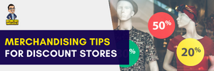 Merchandising Tips for Discount Stores