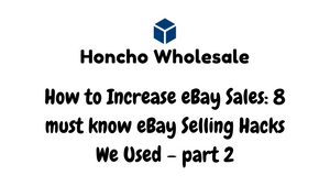How to Increase eBay Sales: 8 must know eBay Selling Hacks We Used