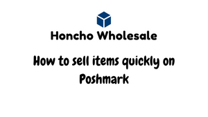 How to sell items quickly on Poshmark