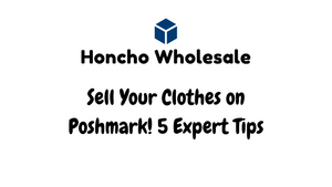 Want to Sell Clothes on Poshmark? 5 Expert Tips