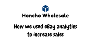 How we used eBay analytics to increase sales