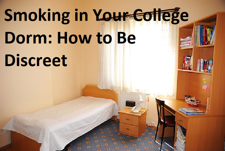 Smoking in Your College Dorm: How to Be Discreet