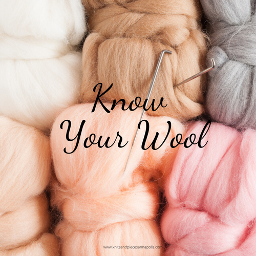 Know Your Wool (2nd Session Added!)