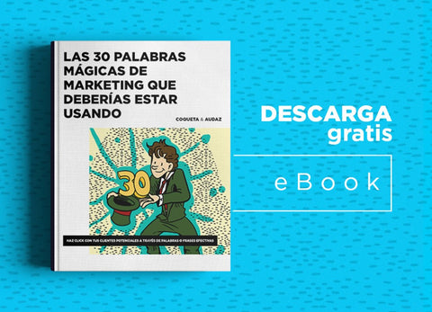 30 palabras magicas de marketing