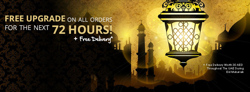 Celebrate EID! Free Upgrade & Delivery For The Next 72 Hours! Order Now!