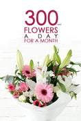 300 AED of flowers a day for a month