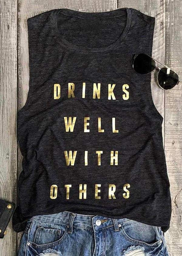 Drinks Well With Others Tank