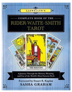 Llewellyn Complete Book of the Rider-Waite-Smith Tarot by Sasha Graham