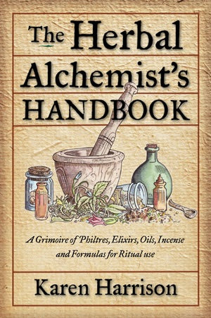 Herbal Alchemist's Handbook by Karen Harrison