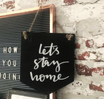 Chalkboard 'let's stay home' Banner