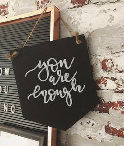 Chalkboard 'you are enough' Banner