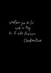 'Do it with Passion' Christian Dior Quote Print