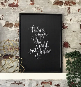 Handlettered 'there's magic in this world' print