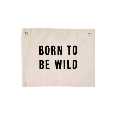 """Born To Be Wild"" Banner"