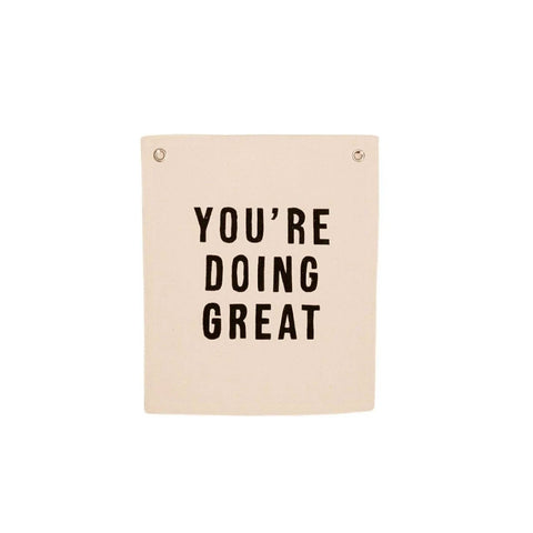 """You're Doing Great"" Wall Hanging"
