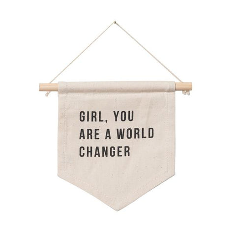 """Girl You Are A World Changer"" Wall Hanging - Small"