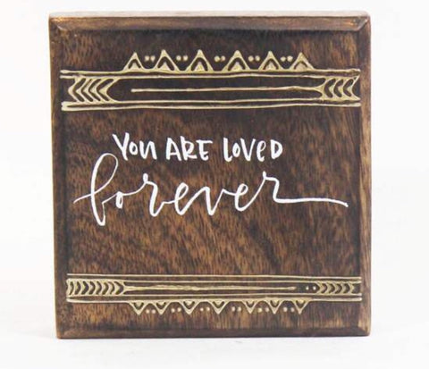 Inspirational Wood Art- You are Loved