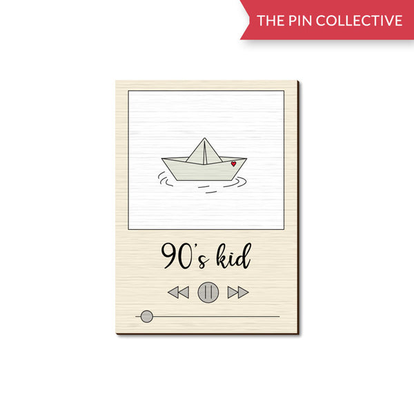 90's Kid Tanu Kapoor wooden pin The Pin Collective