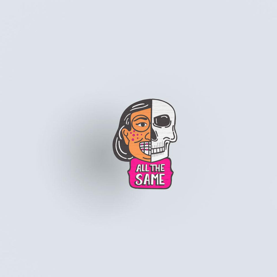 All the same 02 - hand painted pin