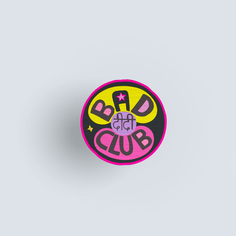 Bad Didi Club - hand painted pin
