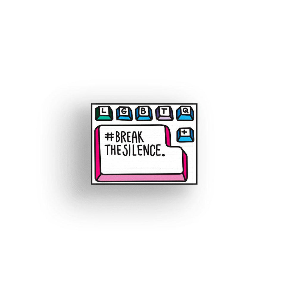 Break the Silence - hand painted pin