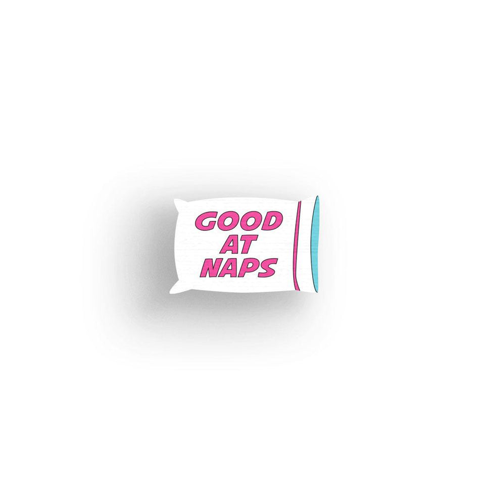 Good at Naps - hand painted pin