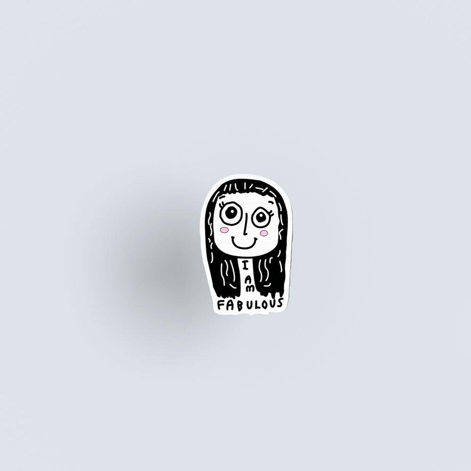 I am fabulous - girl - hand painted pin