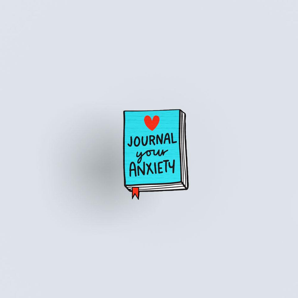 Journal your Anxiety - hand painted pin