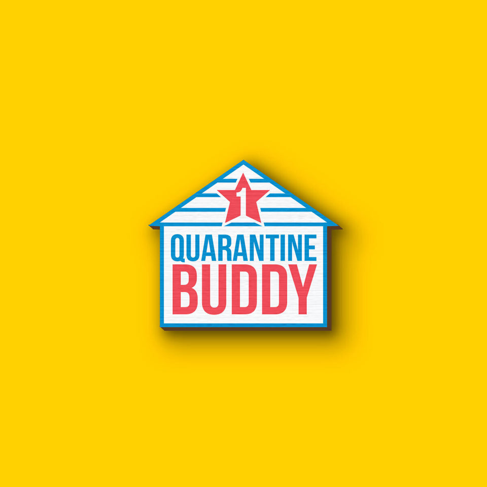 #1 Quarantine Buddy